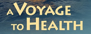 A Voyage to Health